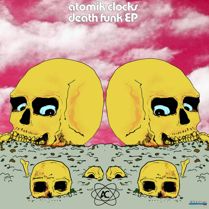 Atomik-Clocks-Death-Funk-EP-2016