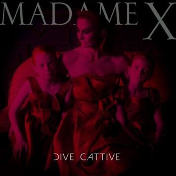 Madame-X-Dive-Cattive